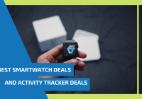 Best Smartwatch Deals and Activity Tracker Deals for Black Friday and Cyber Monday